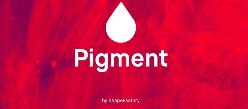 The benefits of utilizing Pigment by Shapefactory.