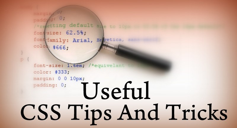 Expert CSS Tips And Tricks That Will Keep You Sane